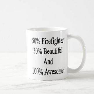 50 Firefighter 50 Beautiful And 100 Awesome Coffee Mug