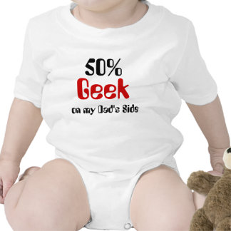 50 Geek On Dad s Side Baby Shirt