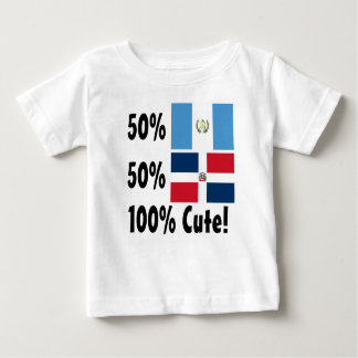 50% Guatemalan 50% Dominican 100% Cute Baby T-Shirt