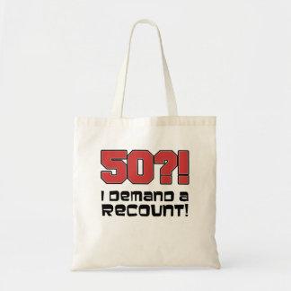 50?! I Demand A Recount Funny Tote Bag