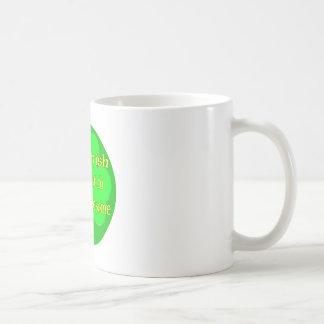 50% Irish 50% Dutch 100% Awesome Coffee Mug