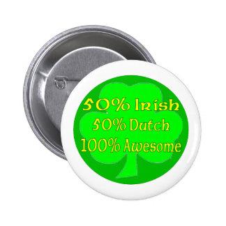 50 Irish 50 Dutch 100 Awesome Pin