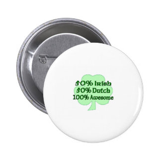 50 Irish 50 Dutch 100 Drunk Button