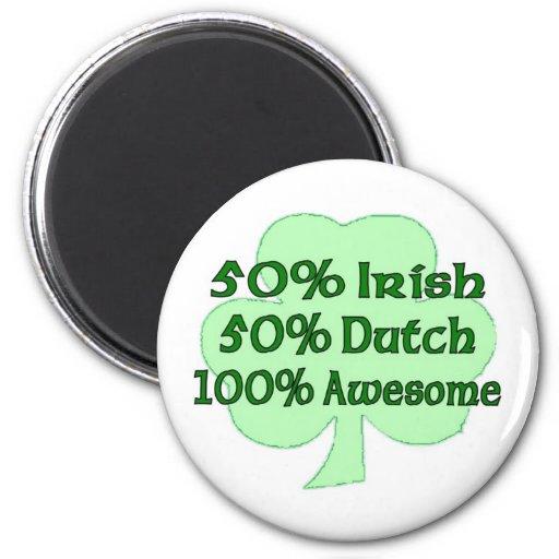 50% Irish 50% Dutch 100% Drunk Fridge Magnets