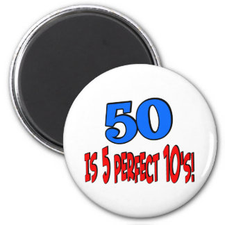 50 is 5 perfect 10s (BLUE) Magnet