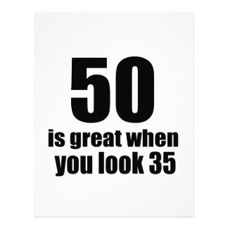 50 Is Great When You Look Birthday Letterhead
