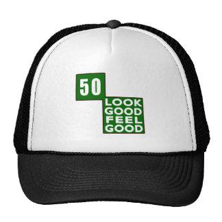 50 Look Good Feel Good Trucker Hat
