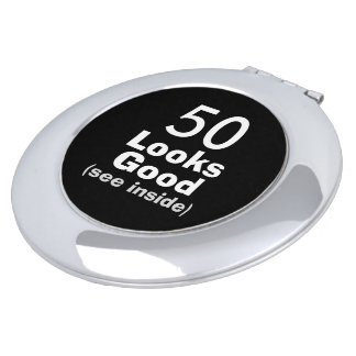 50 Looks Good © Funny 50th Birthday Gag Gift Travel Mirror