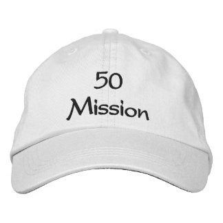 50 Mission Cap Embroidered Baseball Caps