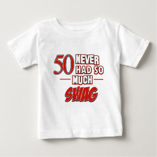50 never had so much swag tshirts
