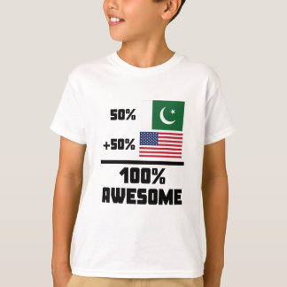 50% Pakistani 50% American 100% Awesome T-Shirt