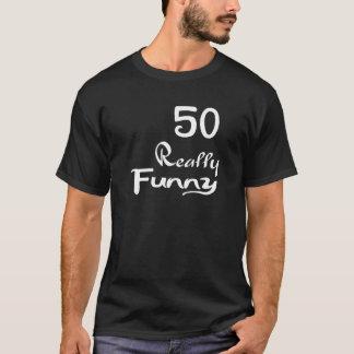 50 Really Funny Birthday Designs T-Shirt
