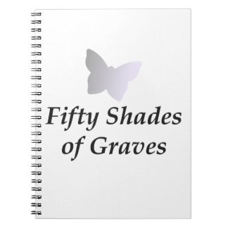 50 Shades of Graves Notebook