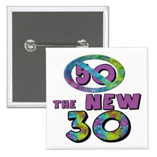 50 The New 30 50th Birthday Gifts 2 Inch Square Button