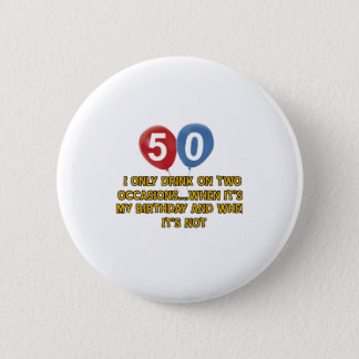 50 year old birthday designs 2 inch round button