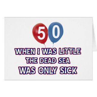 50 year old dead sea birthday designs cards