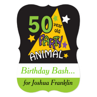 "50 Year Old Party Animal | 50th Birthday 5"" X 7"" Invitation Card"