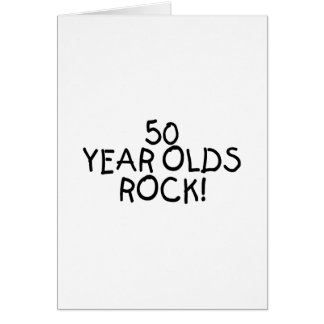 50 Year Olds Rock Greeting Card