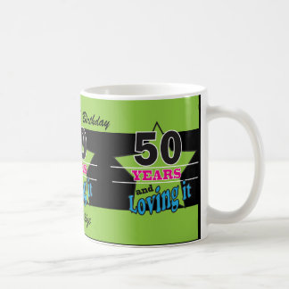 50 Years and Loving It! | 50th Birthday Classic White Coffee Mug