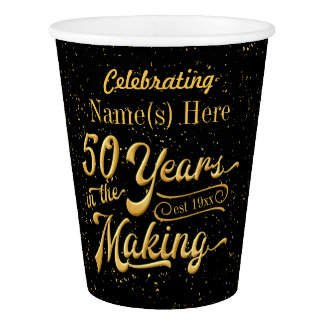 50 Years in the Making (Birthday or Anniversary) Paper Cup