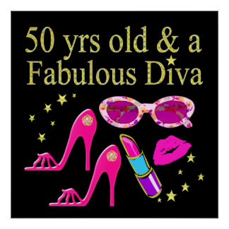 50 YEARS OLD AND A FABULOUS DIVA DESIGN POSTER