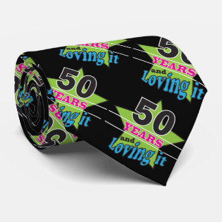 50 Years Old and Loving It | 50th Birthday Tie