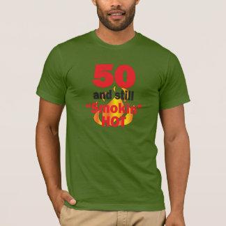 50 Years Old and Still Smokin Hot - 50th Birthday T-Shirt