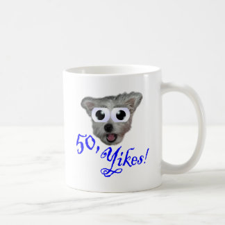 50, Yikes! Coffee Mug