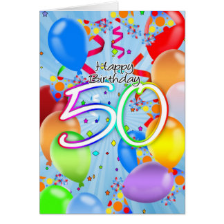 50th Birthday - Balloon Birthday Card - Happy Birt