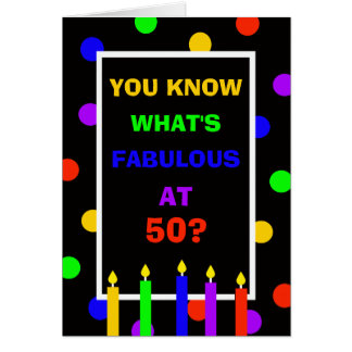 50th Birthday Card  -- Fabulous at 50