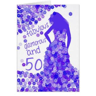 50th Birthday Card - Fabulous, Glamorous And 50