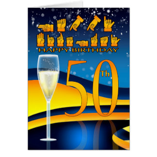 50th Birthday Deaf Language Happy Birthday Greetin Card