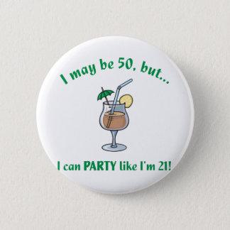 50th Birthday Gag Gift 2 Inch Round Button