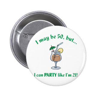 50th Birthday Gag Gift 2 Inch Round Button