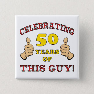 50th Birthday Gift For Him 2 Inch Square Button