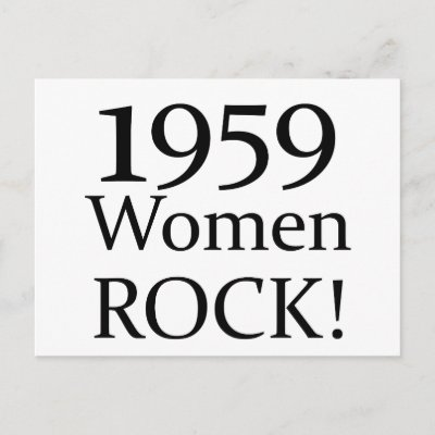 50th Birthday Gifts, 1959 Women Rock! Post Card by 50thbirthdaygifts