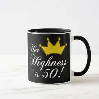 50th birthday gifts, Her highness is 50! Mug