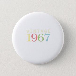 50th birthday gifts - Vintage 1967 2 Inch Round Button