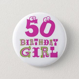 50th Birthday Girl Button Badge