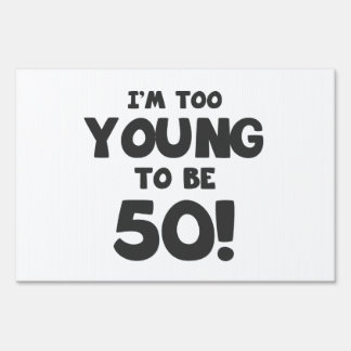50th Birthday Humor Sign