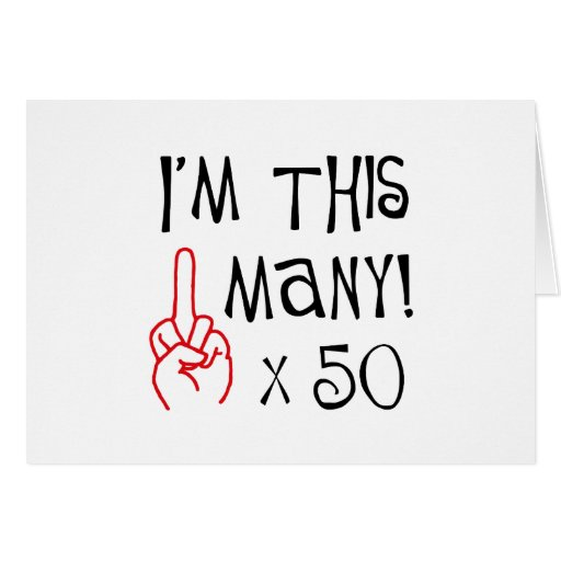 50th birthday Middle Finger Salute Card
