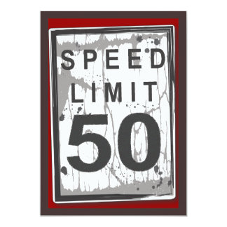 "50th Birthday Party Grungy Speed Limit Sign 5"" X 7"" Invitation Card"