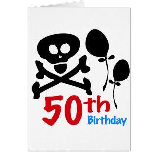50th Birthday Skull Crossbones Greeting Card