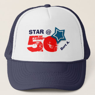 50th Birthday STAR Custom Name A07 Trucker Hat