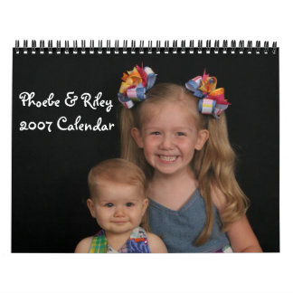 514033929_01, Phoebe & Riley2007 Calendar