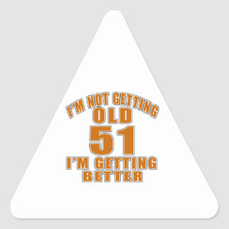 51 I Am Getting Better Triangle Sticker