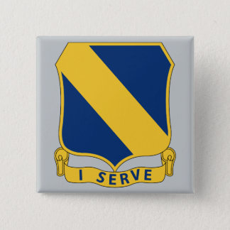 51st Infantry Regiment - I Serve 2 Inch Square Button