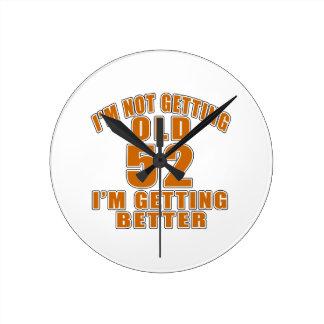 52 I Am Getting Better Wall Clocks