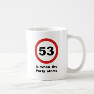 53 is when the Party Starts Coffee Mug