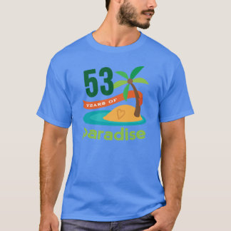 53rd Wedding Anniversary Funny Gift For Her T-Shirt